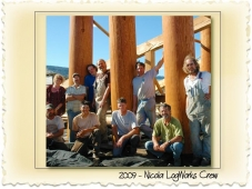 The Nicola LogWorks Crew in 2009